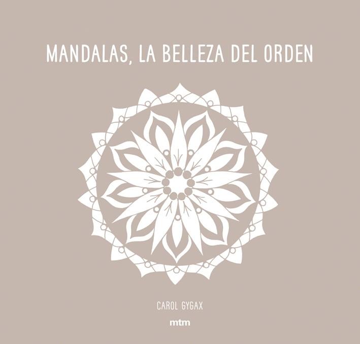 Mandalas, la belleza de orden