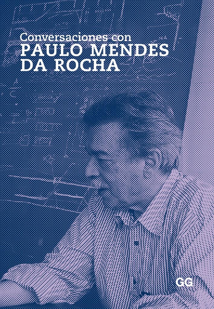 Conversaciones con Paulo Mendes da Rocha