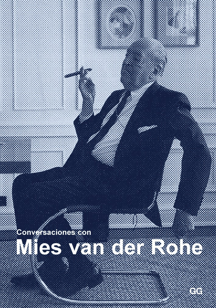 Conversaciones con Mies van der Rohe