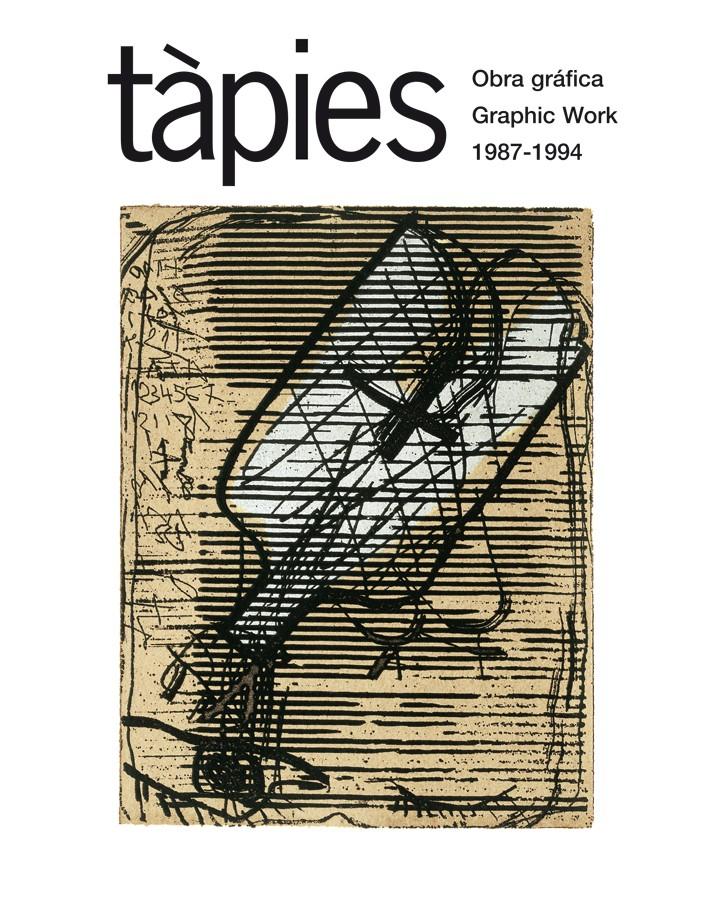 Tàpies. Obra gráfica 1987-1994