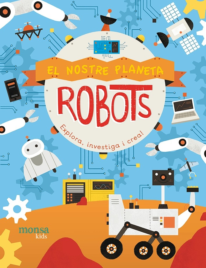Robots. El nostre planeta
