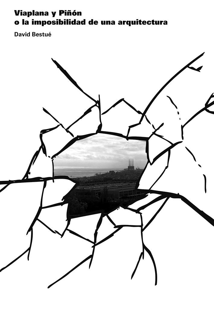 Viaplana y Piñón, o la imposibilidad de una arquitectura
