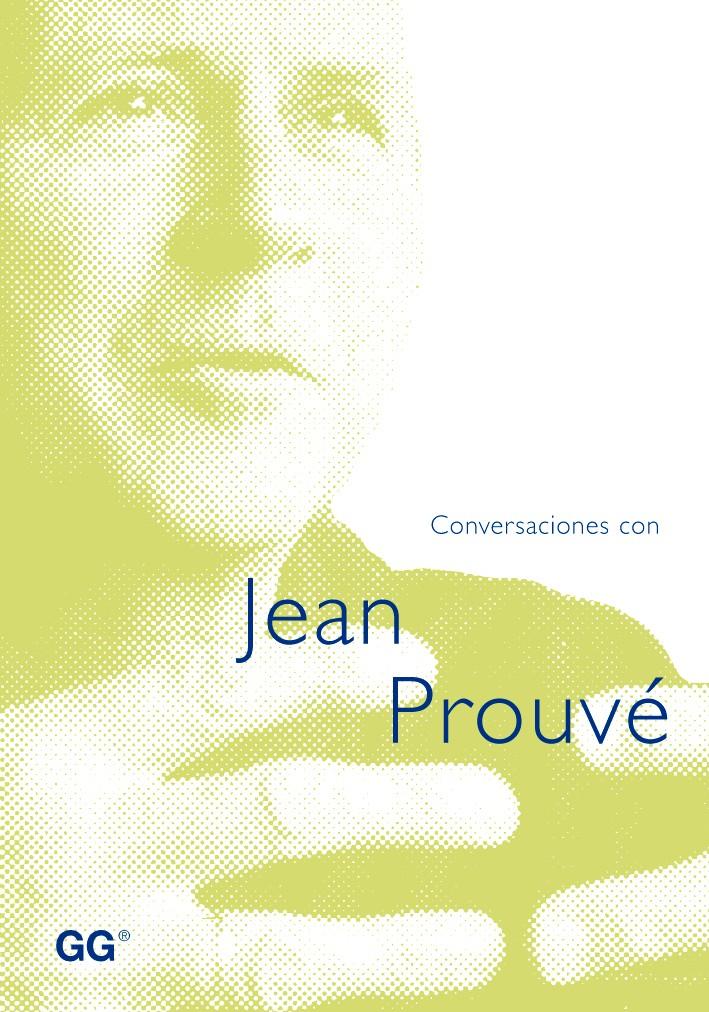 Conversaciones con Jean Prouvé